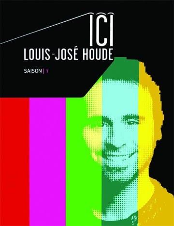 Louis-José Houde | Pochette du coffret DVD ICI Louis-José Houde