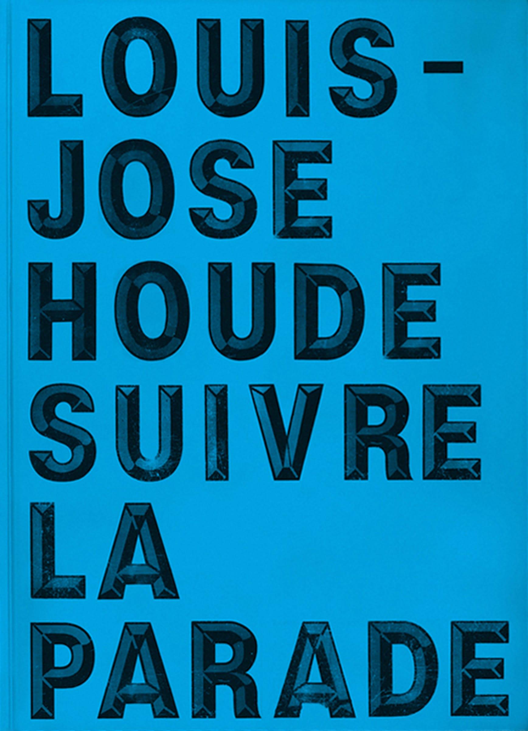Louis-José Houde | Pochette du livre Suivre la parade