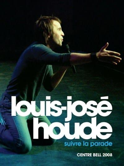 Louis-José Houde | Pochette du DVD Suivre la parade