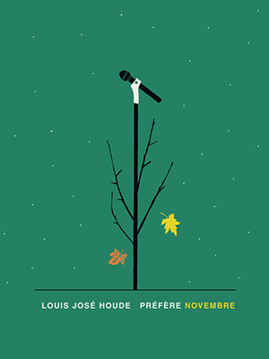 Louis-José Houde | Illustration du spectacle Louis-José Houde préfère novembre.